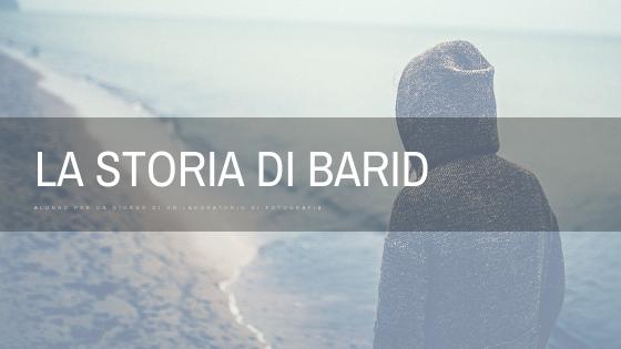 La storia di Barid